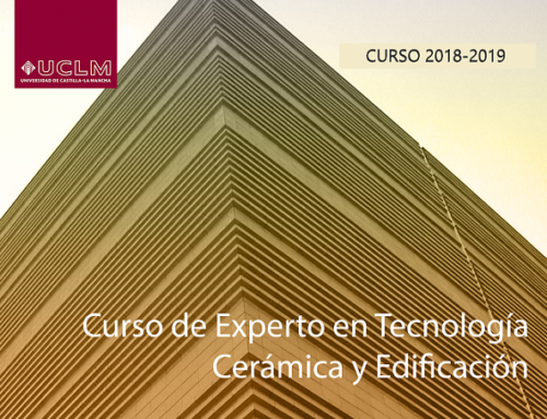SEGUNDA EDICIÓN DEL CURSO DE EXPERTO EN TECNOLOGÍA CERÁMICA Y EDIFICACIÓN