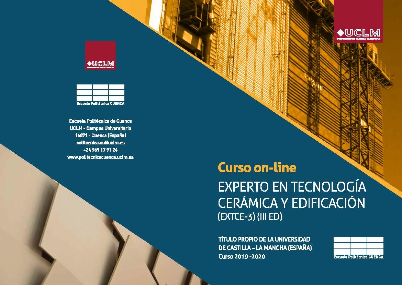 TERCERA EDICIÓN DEL CURSO DE EXPERTO EN TECNOLOGÍA CERÁMICA Y EDIFICACIÓN (EXTCE-3)
