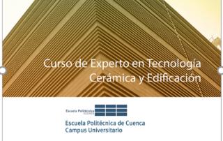 CURSO DE EXPERTO EN TECNOLOGÍA CERÁMICA Y EDIFICACIÓN
